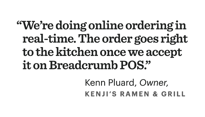 We're doing online ordering in real-time. The order goes right to kitchen once we accept it on Breadcrumb POS.
