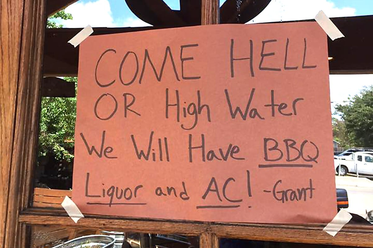 come hell or high water sign