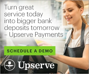 RIAD20029 - Turn great service today into bigger bank deposits tomorrow — Upserve Payments