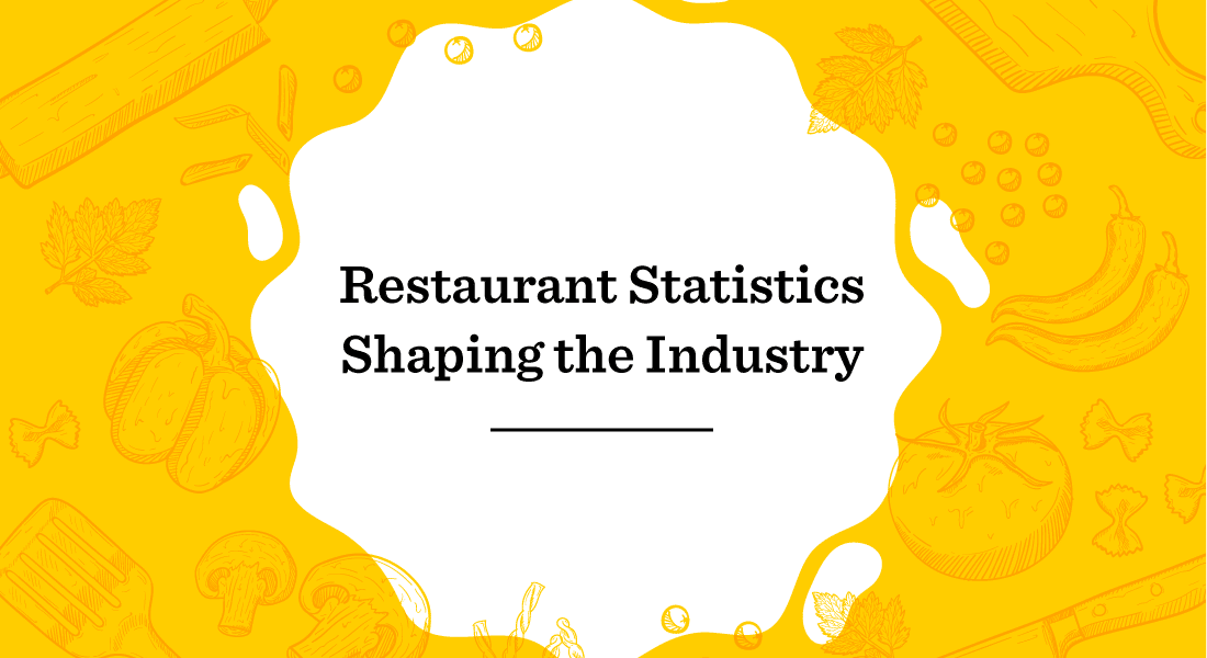 Restaurant statistics shaping the industry