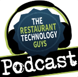Restaurant Technology Guys Podcast